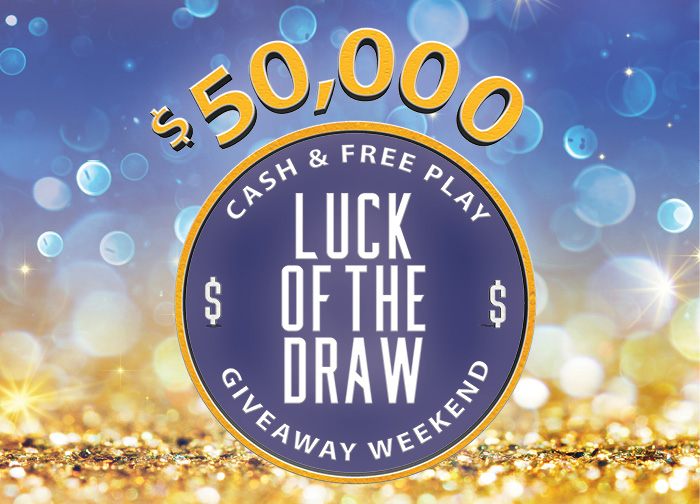 50K Drawing Luck of The Draw
