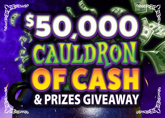 50K Cauldron of Cash And Prizes Giveaway