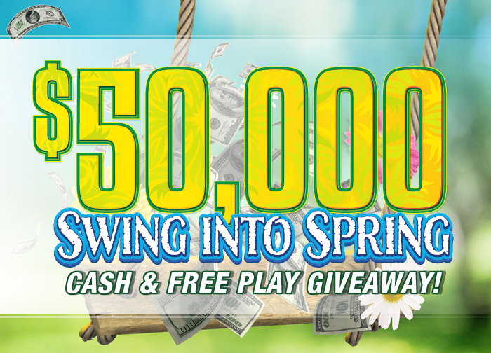 Swing Into Spring Cash and Free Play Giveaway