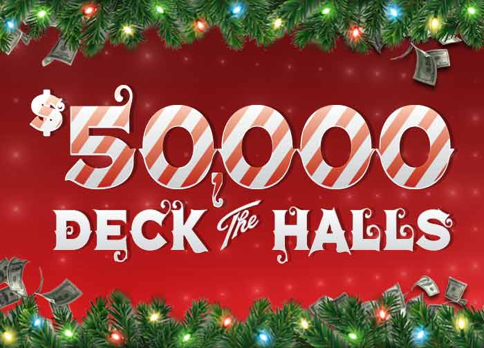 50K Deck the Halls Cash and Free Play Giveaway