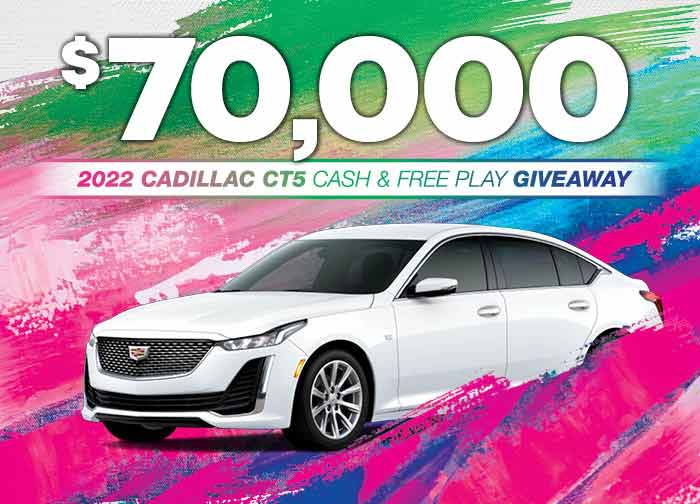 70K 2022 Cadillac Cash and Free Play Giveaway