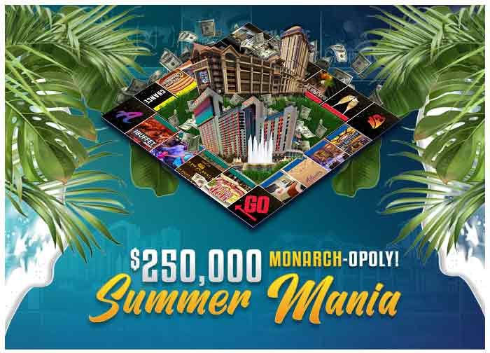 250K Monarch-opoly Summer Mania